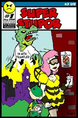 Super Stupor #1 (Super Stupor, #1)