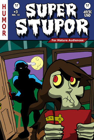 Super Stupor #3 by R.K. Milholland