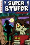 Super Stupor #3 by R.K. Milholland