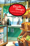 Death Drops (A Natural Remedies Mystery #1)