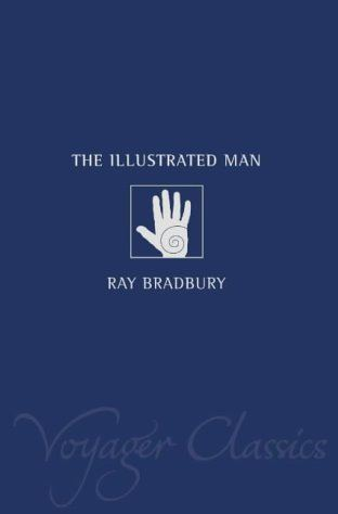 Ebook The Illustrated Man by Ray Bradbury PDF!