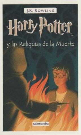 Harry Potter y las reliquias de la muerte (Harry Potter, #7)