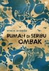 Rumah di Seribu Ombak by Erwin Arnada