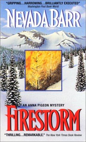 Firestorm (Anna Pigeon, #4) by Nevada Barr