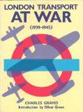 London Transport at War, 1939-1945