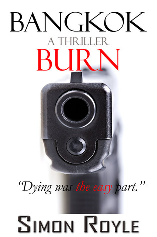Bangkok Burn (Bangkok Series #1)
