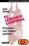 El Lenguaje Corporal: Proyectar una imagen positiva