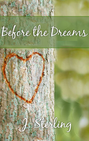 Before the Dreams (The Dream, #2)