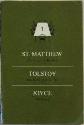 The Gospel of Matthew/The Death of Ivan Ilych/Dubliners