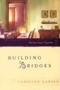 Building Bridges (Tales from Grace Chapel Inn, #40)