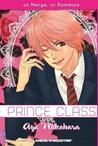 Prince Class by Aya Nakahara (中原アヤ)