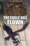 The Eagle Has Flown (Liam Devlin, #4)