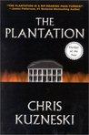The Plantation (Payne & Jones, #1)