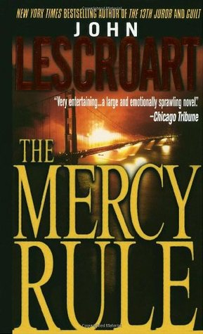 The Mercy Rule Dismas Hardy 5 By John Lescroart