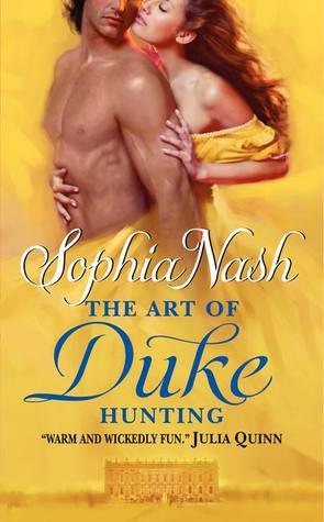 The Art of Duke Hunting by Sophia Nash