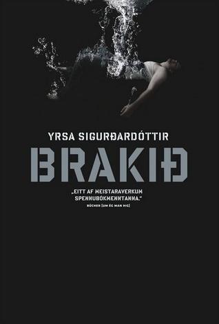 Brakið (Þóra Guðmundsdóttir, #6)