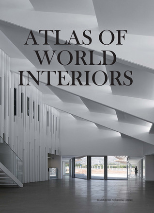 Atlas of World Interiors par Yang Wu