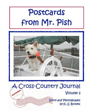 Postcards from Mr. Pish: A Cross-Country Journal Volume 2 (Mr. Pish's Postcards #2)