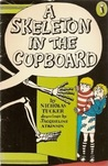 A Skeleton in the Cupboard by Nicholas Tucker