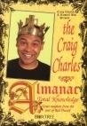 The Craig Charles Almanac of Total Knowledge