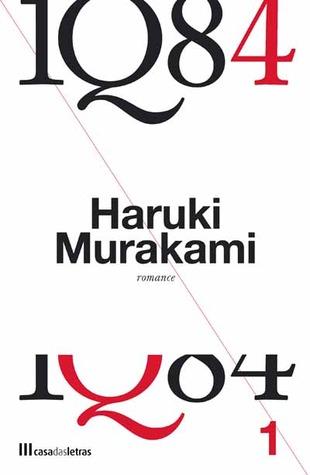 1Q84 - Livro 1 by Haruki Murakami