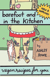 Barefoot and in the Kitchen by Ashley Rowe