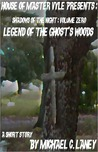Legend of the Ghost's Woods