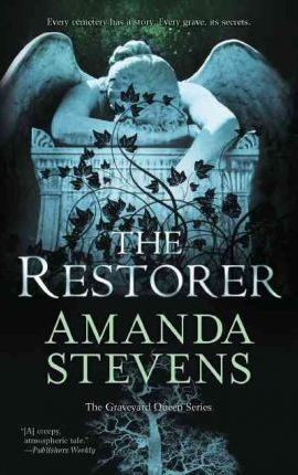 The Restorer (Graveyard Queen #1)