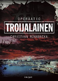 Operaatio Troijalainen (Antti Hautalehto, #1)
