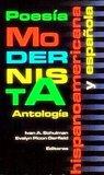Poesía modernista hispanoamericana y española  antología by Iván A. Schulman