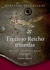 Trečiojo Reicho triumfas (Antrasis pasaulinis karas Europoje, #1)