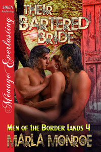 Their Bartered Bride (Men of the Border ...