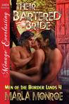 Their Bartered Bride (Men of the Border Lands, #4)