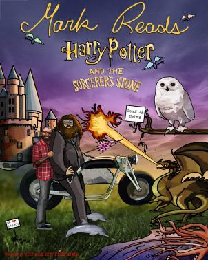Mark Reads Harry Potter and the Sorcerer's Stone