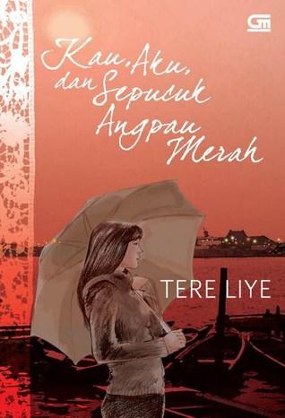 Kau, Aku & Sepucuk Angpau Merah by Tere Liye