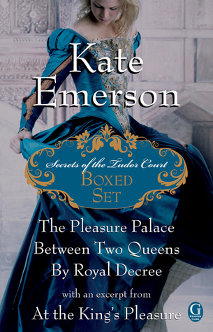 Kate Emerson's Secrets of the Tudor Court Boxed Set by Kate Emerson