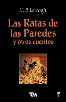 Las ratas de las paredes y otros cuentos