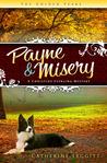 Payne & Misery (A Christine Sterling Mystery, # 1)