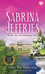 After the Abduction - Pertemuan Kedua by Sabrina Jeffries