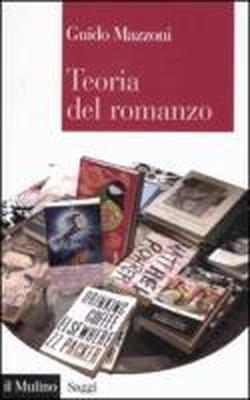 Teoria del romanzo by Guido Mazzoni