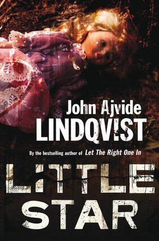 Little Star by John Ajvide Lindqvist