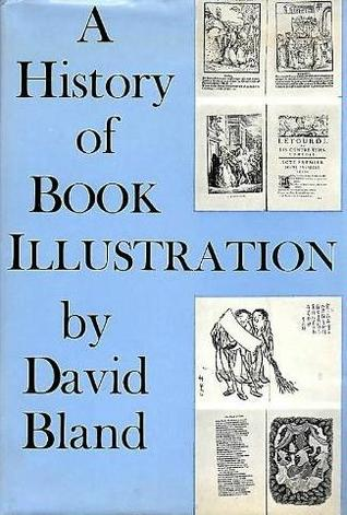 A History of Book Illustration: Illuminated Manuscript and the Printed Book