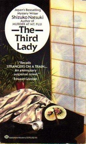 The Third Lady by Shizuko Natsuki