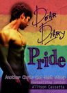 Dear Diary: Pride