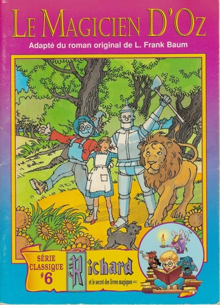 Le magicien d'Oz (Richard et le secret des livres magiques, #6)