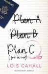 Plan C: Just in Case