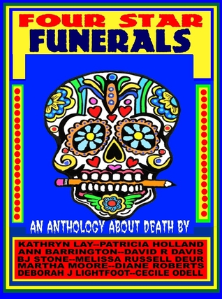 Four Star Funerals: An Anthology About Death
