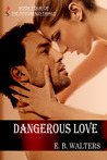Dangerous Love (The Fitzgerald Family, #4)