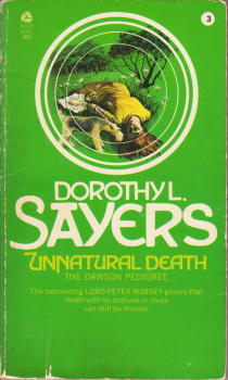 Unnatural Death: The Dawson Pedigree (Lord Peter Wimsey Mysteries, #3)