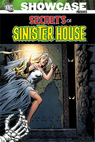 Showcase Presents: Secrets of Sinister House, Vol. 1